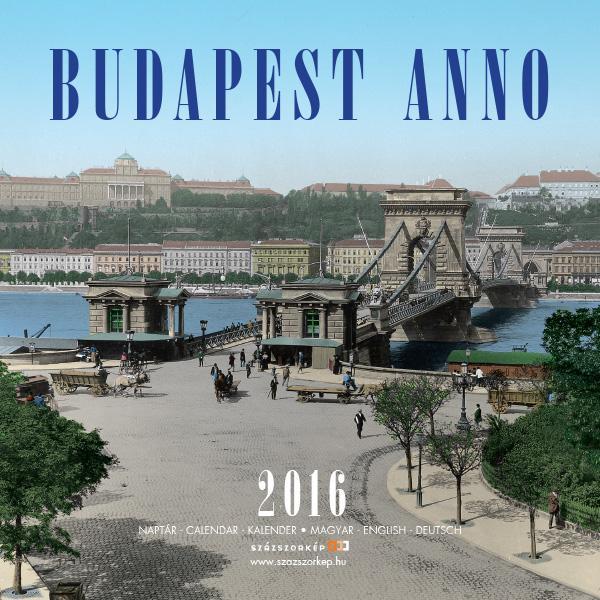 BUDAPEST ANNO 2016 - NAPTÁR (18x18)