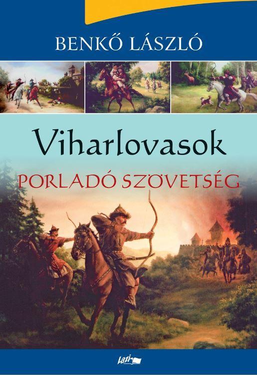 VIHARLOVASOK 4.  - PORLADÓ SZÖVETSÉG