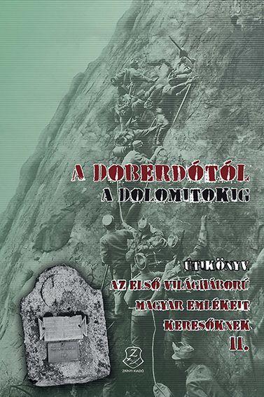 A DOBERDÓTÓL A DOLOMITOKIG - ÚTIKÖNYV II.