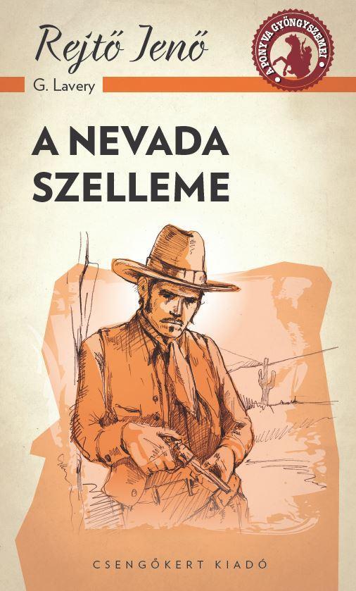 A NEVADA SZELLEME - A PONYVA GYÖNGYSZEMEI