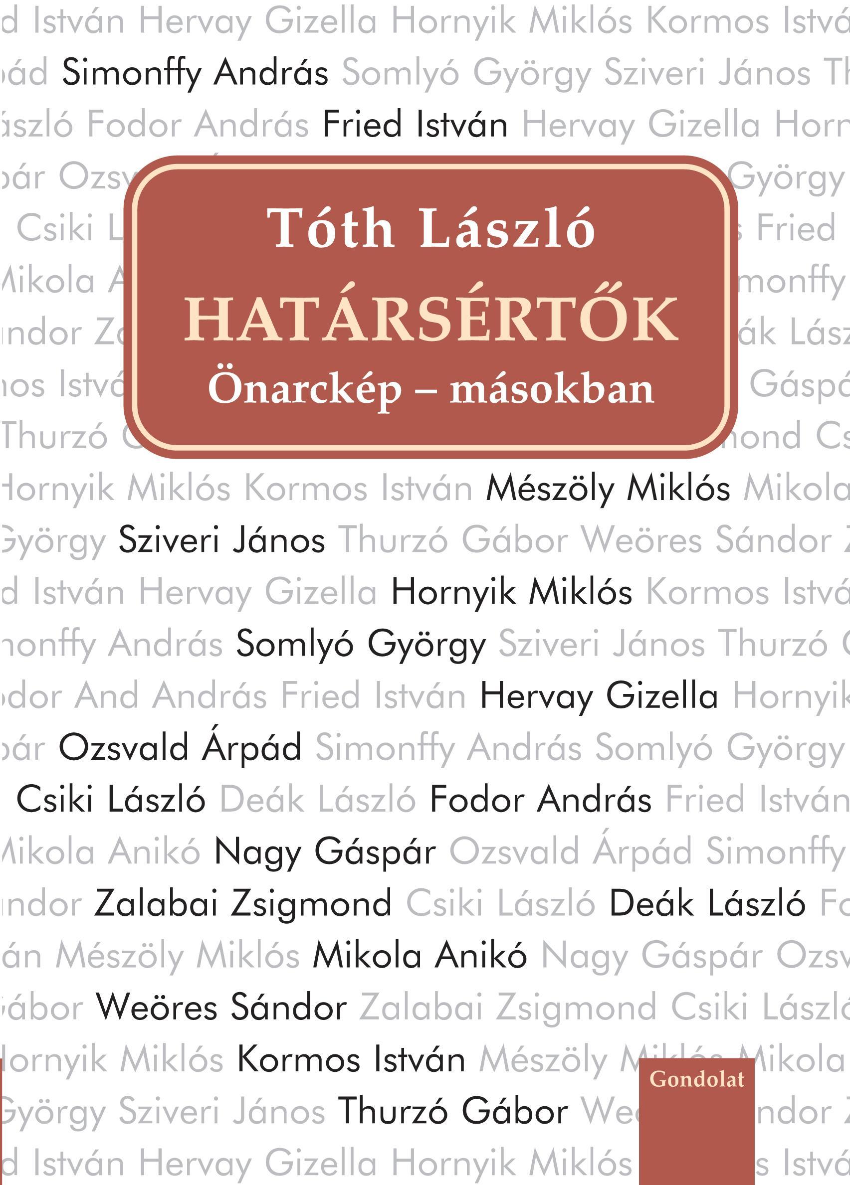 HATÁRSÉRTŐK - ÖNARCKÉP - MÁSOKBAN I.