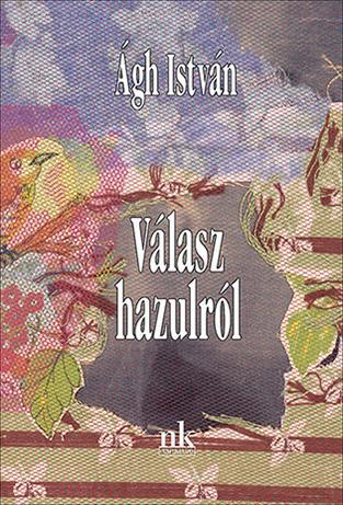 ÁGH ISTVÁN - VÁLASZ HAZULRÓL