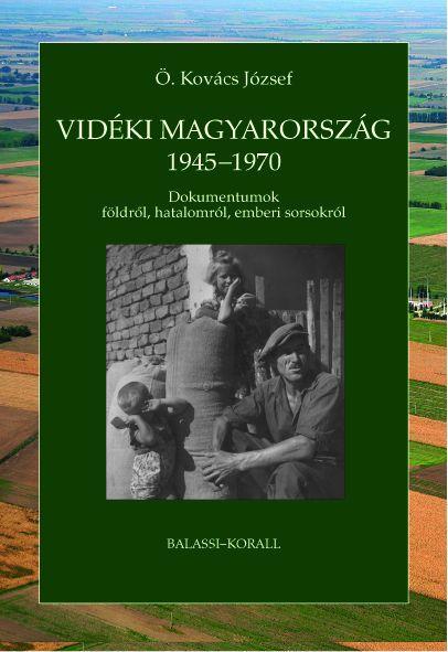 VIDÉKI MAGYARORSZÁG 1945-1970 - ÜKH 2015