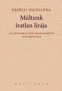MÚLTUNK ÍRATLAN LÍRÁJA