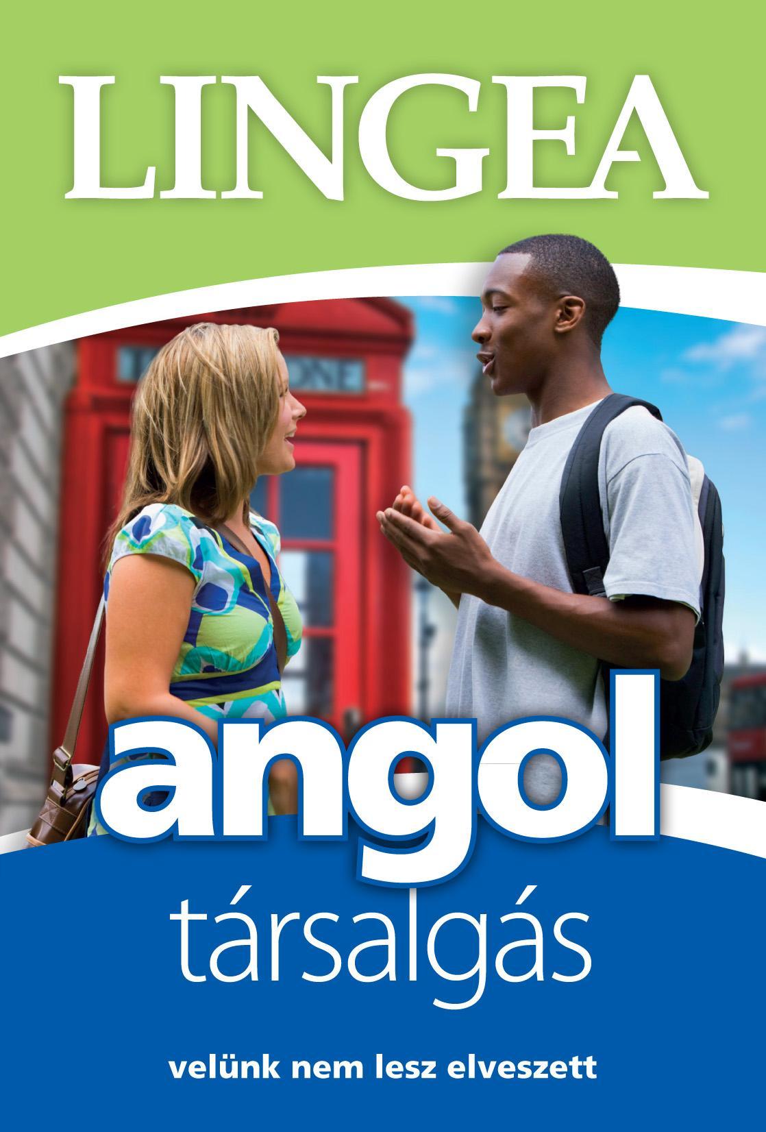 ANGOL TÁRSALGÁS - VELÜNK NEM LESZ ELVESZETT (LIGHT)
