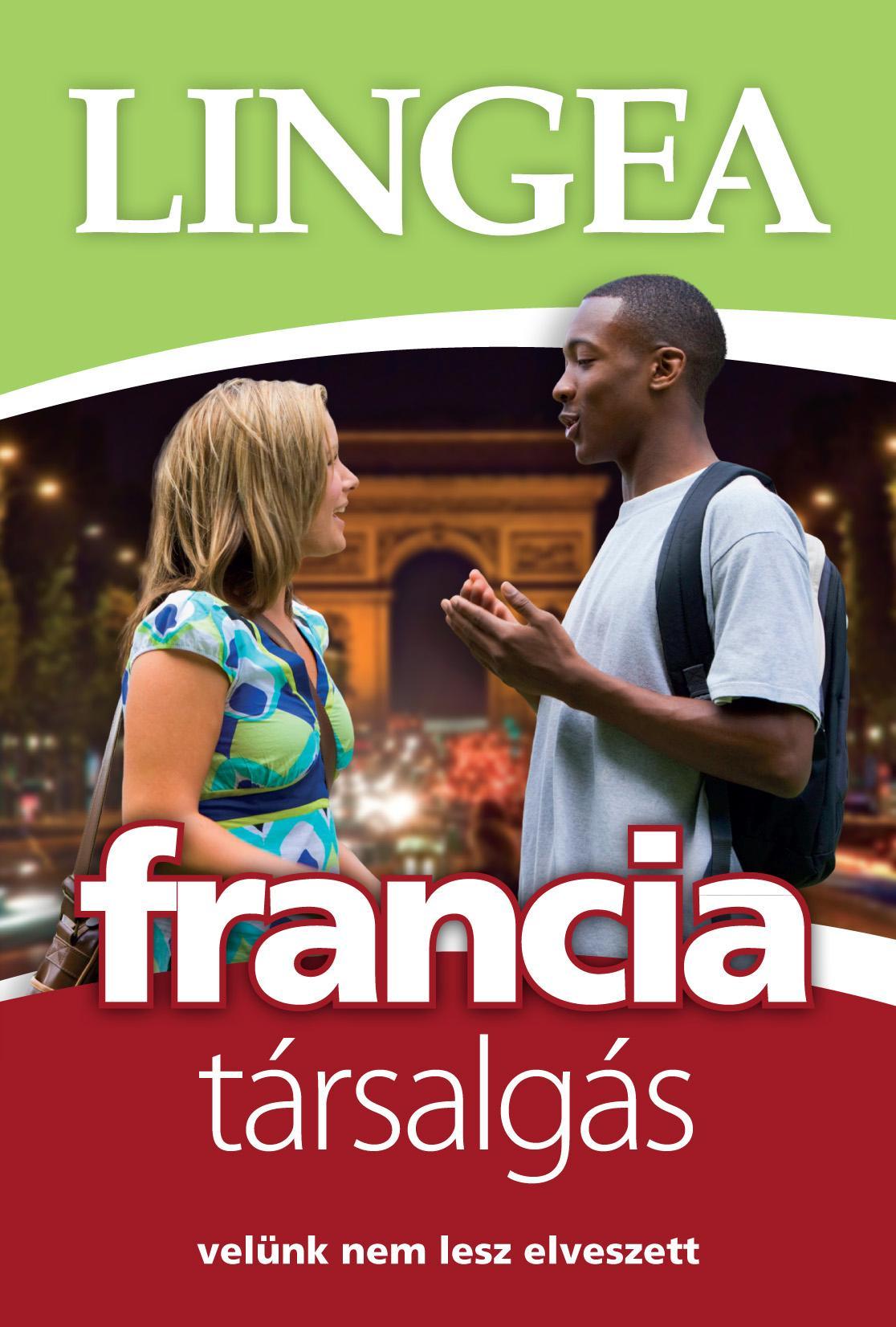 FRANCIA TÁRSALGÁS - VELÜNK NEM LESZ ELVESZETT (LIGHT)