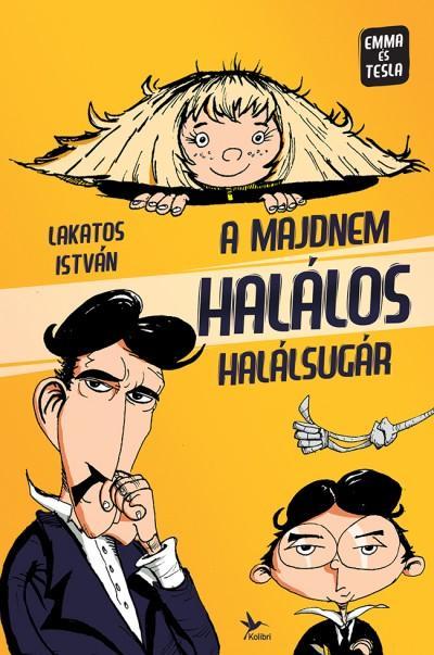 A MAJDNEM HALÁLOS HALÁLSUGÁR