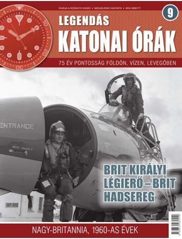 BRIT KIRÁLYI LÉGIERÕ-BRIT HADSEREG - LEGENDÁS KATONAI ÓRÁK 9.