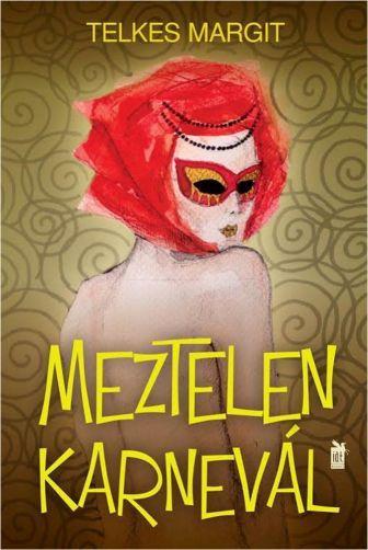 MEZTELEN KARNEVÁL
