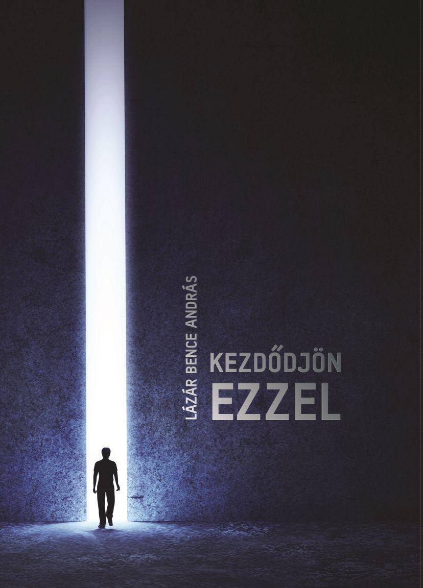 KEZDŐDJÖN EZZEL