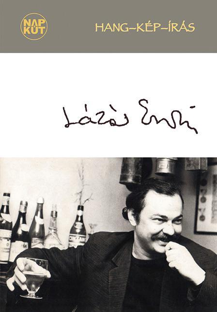 LÁZÁR ERVIN - HANG-KÉP-ÍRÁS (ALBUM CD-VEL!)