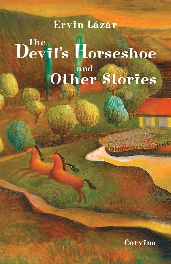 THE DEVIL'S HORSESHOE AND OTHER STORIES - CSILLAGMAJOR (ANGOL)