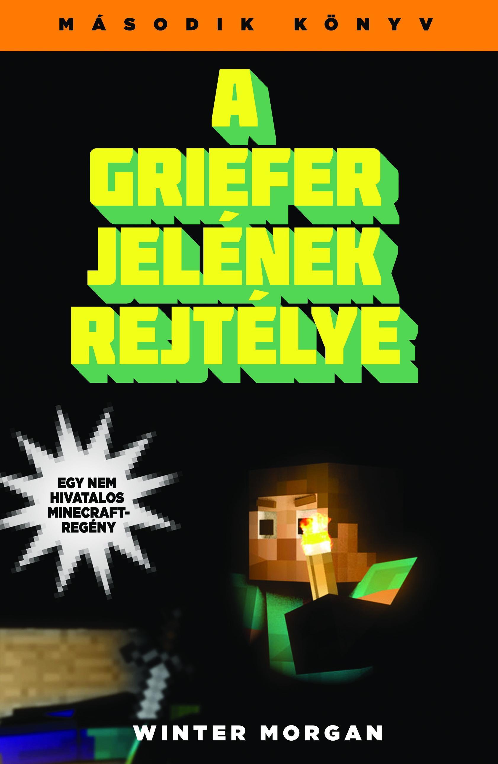 A GRIEFER JELÉNEK REJTÉLYE - MINECRAFT 2.