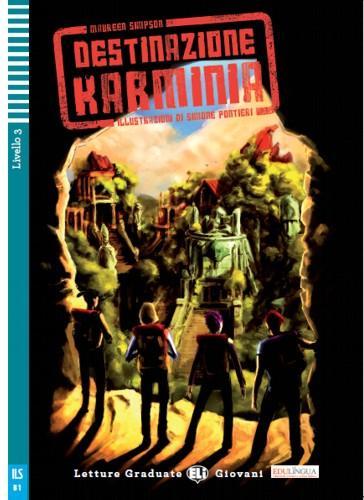 DESTINAZIONE KARMINIA - BOOK + CD