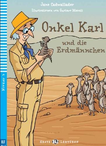 ONKEL KARL UND DIE ERDMÄNNCHEN + MULTI-ROM