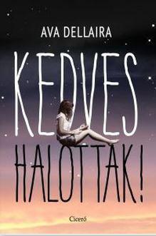 KEDVES HALOTTAK!