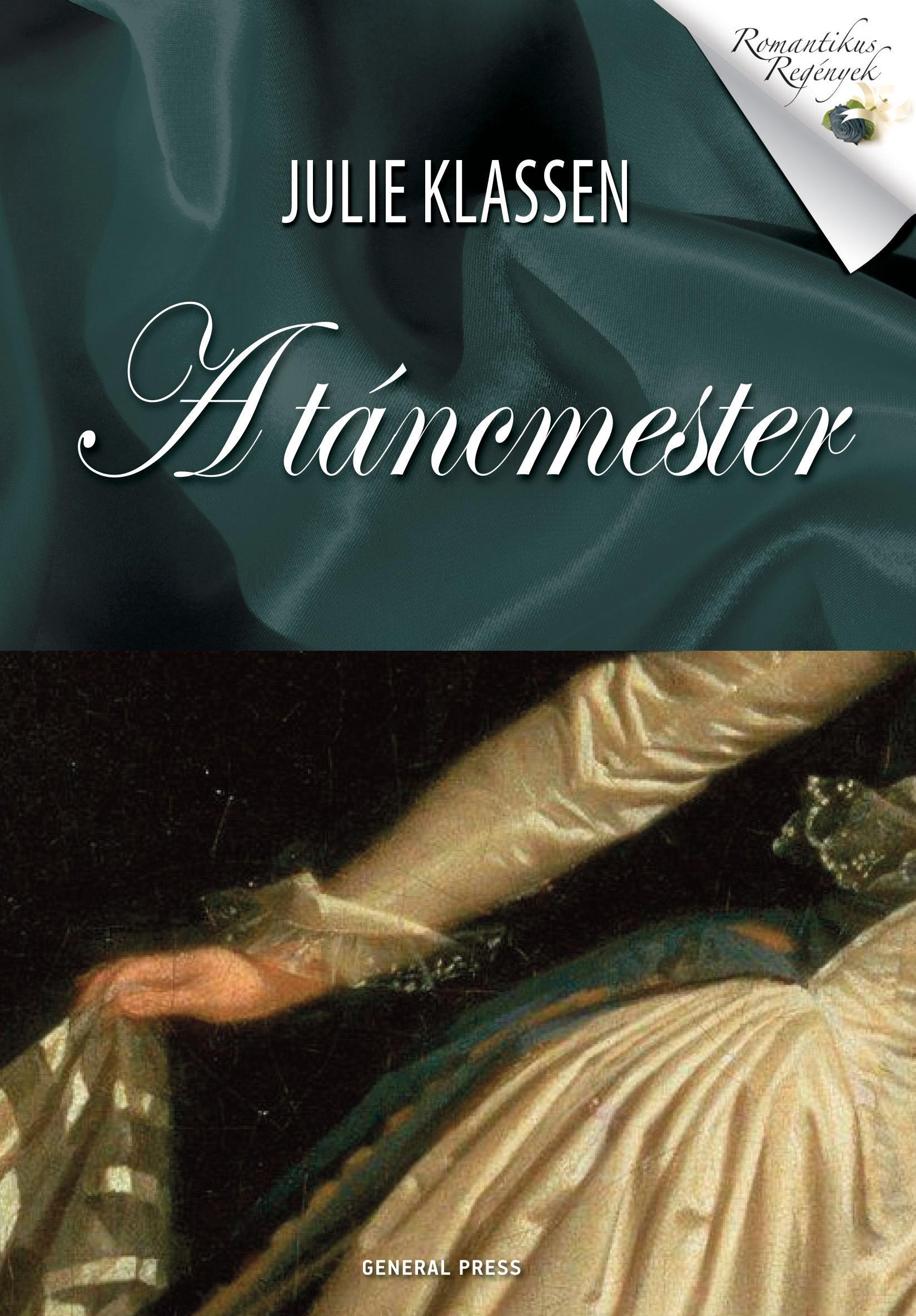 Julie Klassen: A táncmester