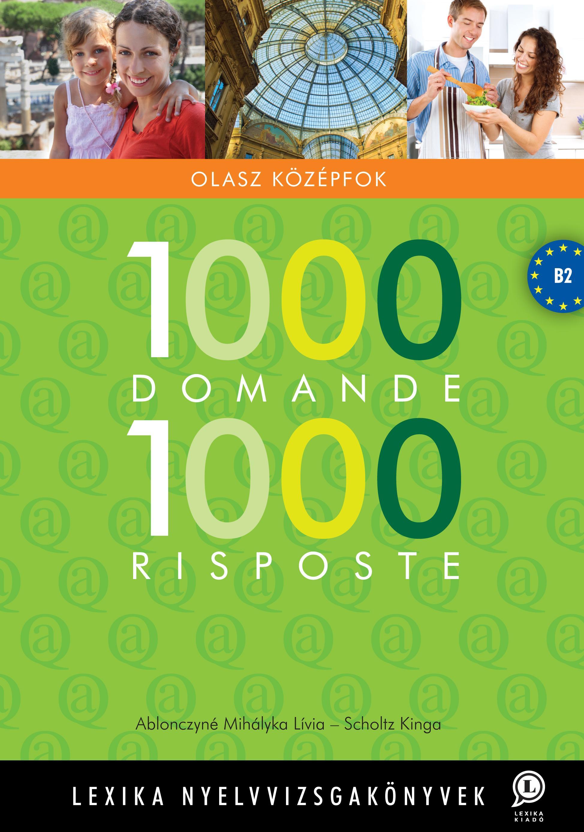 1000 DOMANDE 1000 RISPOSTE - OLASZ KÖZÉPFOK, B2
