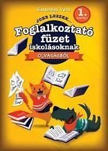 JOBB LESZEK... OLVASÁSBÓL 1. OSZT. - FOGLALKOZTATÓ FÜZET ISKOLÁSOKNAK