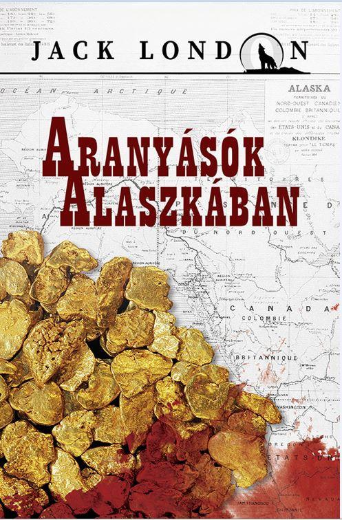 ARANYÁSÓK ALASZKÁBAN