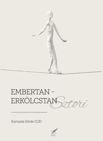 EMBERTAN-ERKÖLCSTAN SZTORI