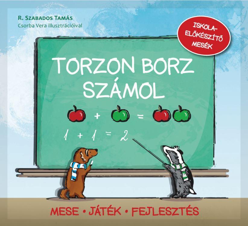 TORZON BORZ SZÁMOL - ISKOLAELÕKÉSZÍTÕ MESÉK