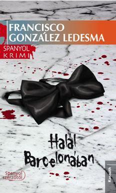 HALÁL BARCELONÁBAN - SPANYOL KRIMI