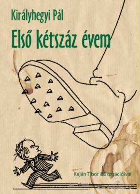 ELSŐ KÉTSZÁZ ÉVEM