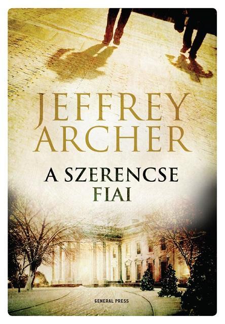 Jeffrey Archer: A szerencse fiai