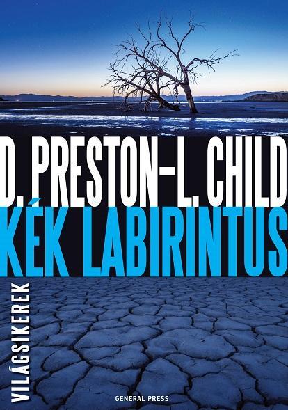 Douglas Preston–Lincoln Child: Kék labirintus