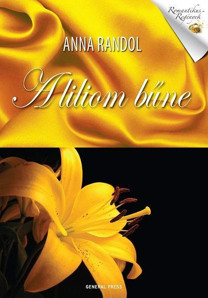 Anna Randol: A liliom bűne