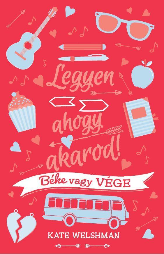 LEGYEN, AHOGY AKAROD! 1. - BÉKE VAGY VÉGE