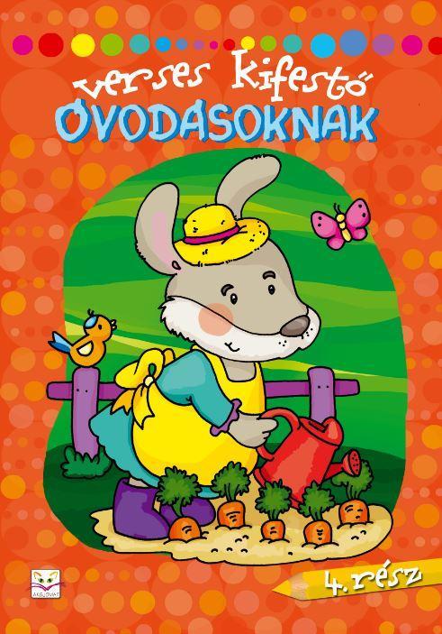 VERSES KIFESTŐ ÓVODÁSOKNAK - 4. RÉSZ