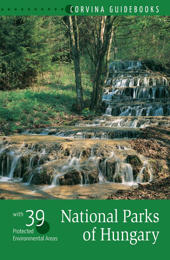 NATIONAL PARKS OF HUNGARY - (NEMZETI PARKOK MAGYARORSZÁGON - ANGOL)