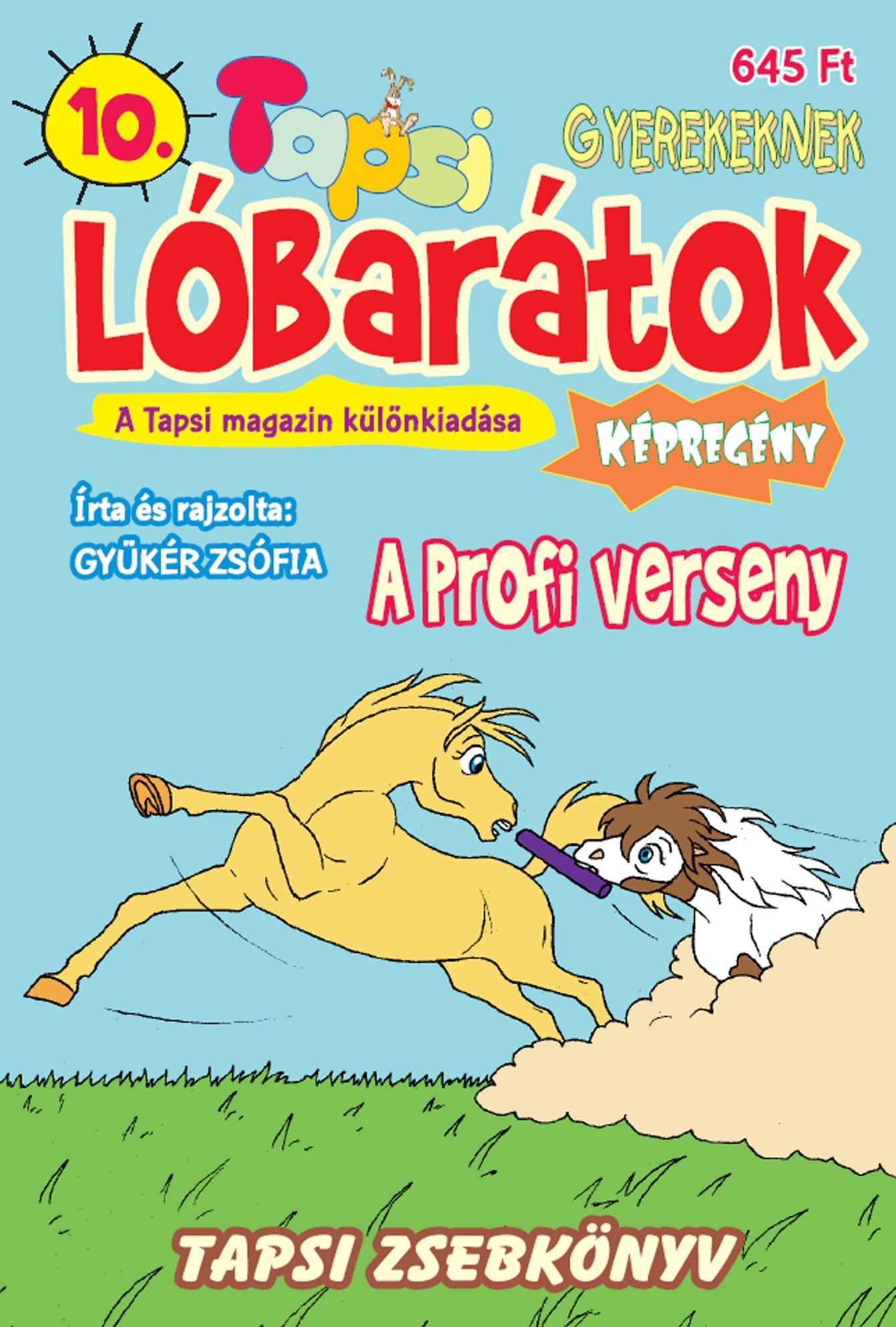 LÓBARÁTOK - A PROFI VERSENY - TAPSI ZSEBKÖNYV 10.