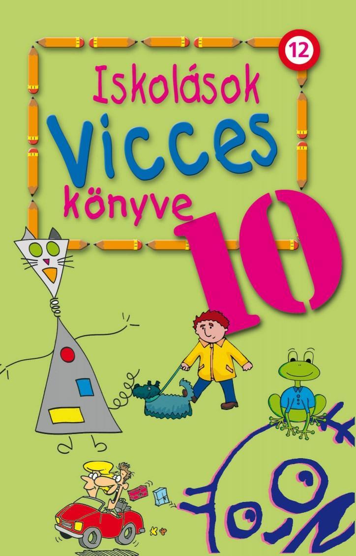 ISKOLÁSOK VICCES KÖNYVE 10.