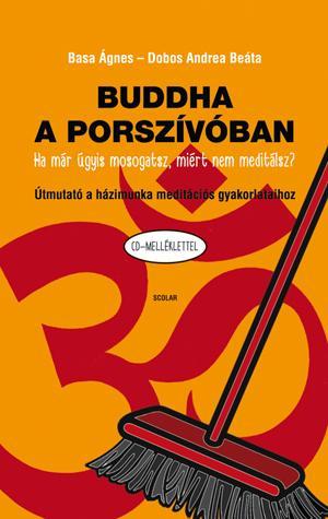 BUDDHA A PORSZÍVÓBAN - CD-MELLÉKLETTEL