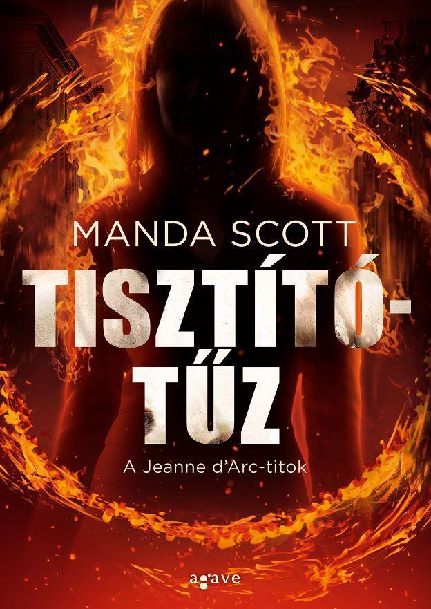TISZTÍTÓTŰZ - A JEANNE D'ARC-TITOK