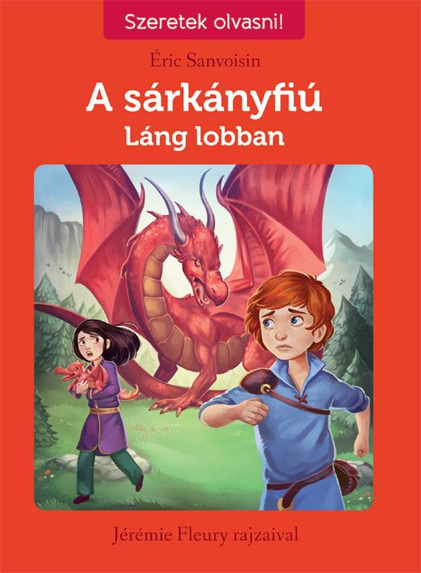 LÁNG LOBBAN - A SÁRKÁNYFIÚ 1.