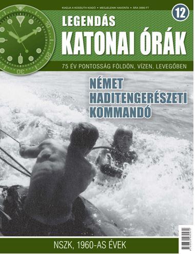 NÉMET HADITENGERÉSZETI KOMMANDÓ - LEGENDÁS KATONAI ÓRÁK 12.