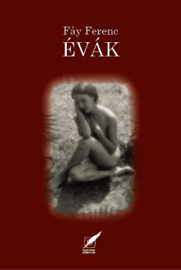 ÉVÁK (SZERELMI DALCIKLUS 1946-1948)