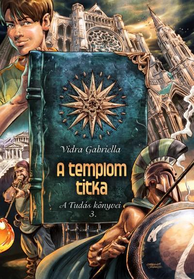 A TEMPLOM TITKA - A TUDÁS KÖNYVEI 3. (ÚJ)