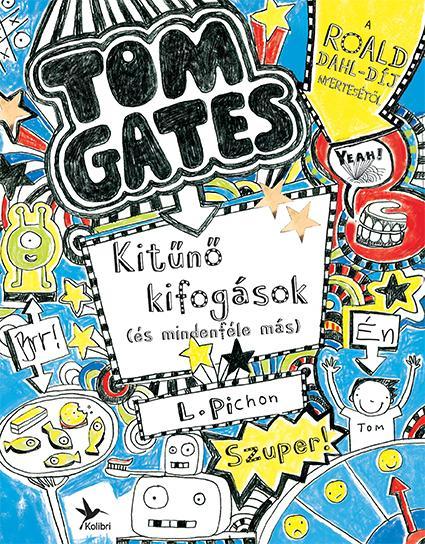 KITÛNÕ KIFOGÁSOK (ÉS MINDENFÉLE MÁS) - TOM GATES 2.