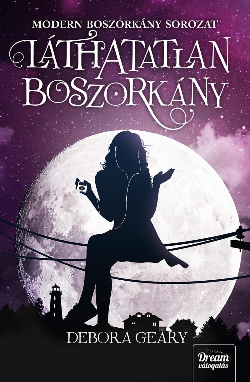 GEARY, DEBORA - LÁTHATATLAN BOSZORKÁNY - MODERN BOSZORKÁNY 2.