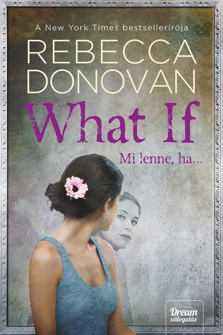 DONOVAN, REBECCA - WHAT IF - MI LENNE, HA…
