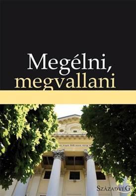 MEGÉLNI, MEGVALLANI