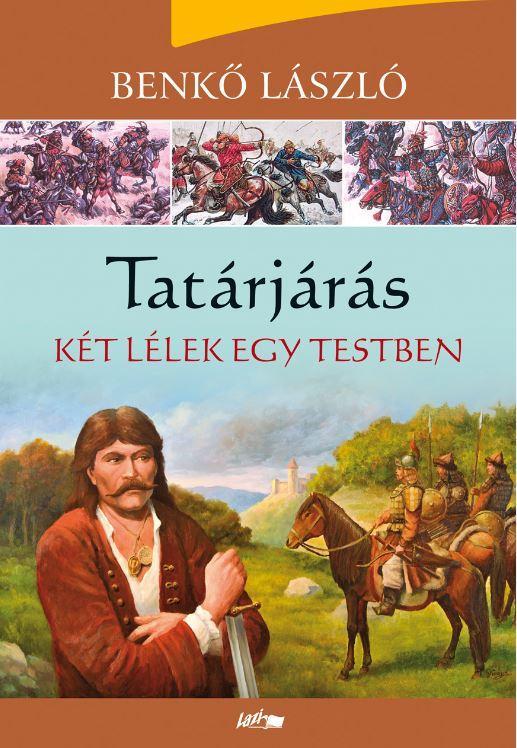 TATÁRJÁRÁS - KÉT LÉLEK EGY TESTBEN