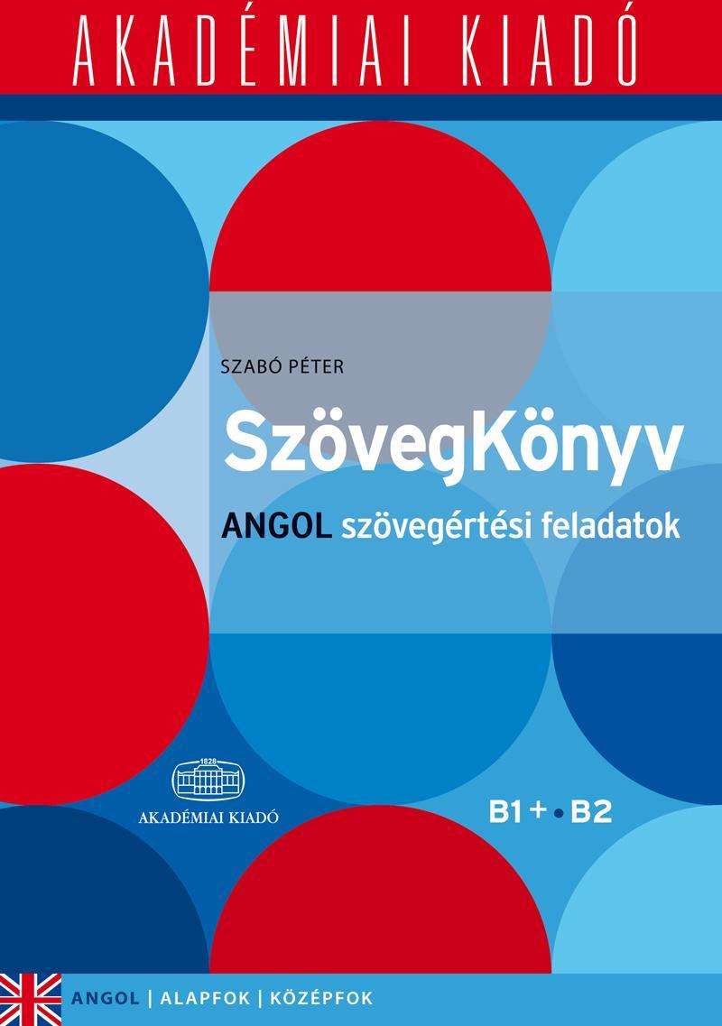 SZÖVEGKÖNYV - ANGOL SZÖVEGÉRTÉSI FELADATOK B1+, B2