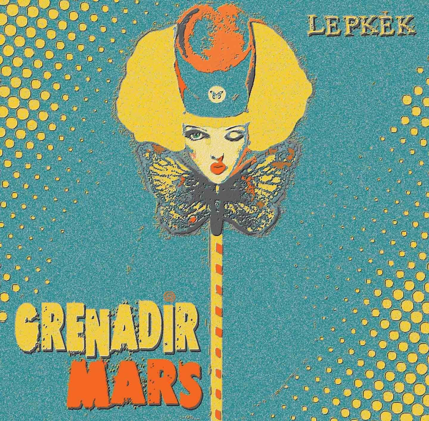 GRENADIR MARS - LEPKÉK - CD -