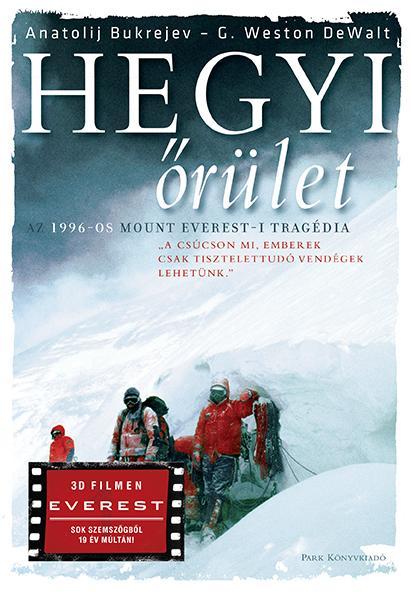 HEGYI ŐRÜLET - AZ 1996-OS MOUNT EVEREST-I TRAGÉDIA (3D FILMEN EVEREST)